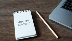 Can Quality Content Help Your Business Develop?